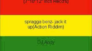 spragga benz- jack it up(Action Riddim)