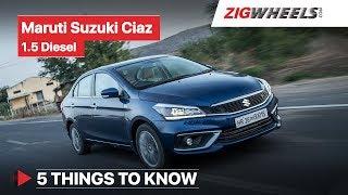 Maruti Suzuki Ciaz 1.5 Diesel 2019 | Road Test Review | 5 Things You Need to Know | ZigWheels.com