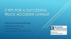 3 Tips for a Successful Truck Accident Lawsuit.