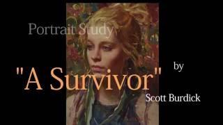 """""""A Survivor"""" Portrait Study #1"""