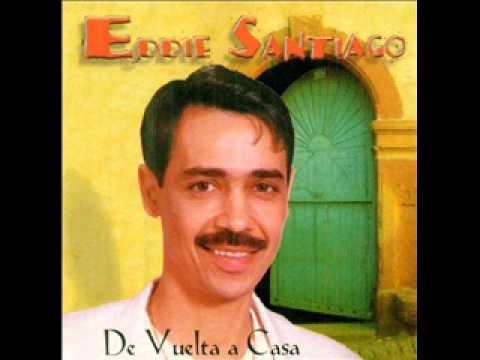 Y Ya No Aguanto Mas - Eddie Santiago