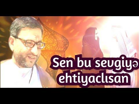 Sen bu sevgiyə ehtiyaclısan 💑 Hacı Şahin (2020)