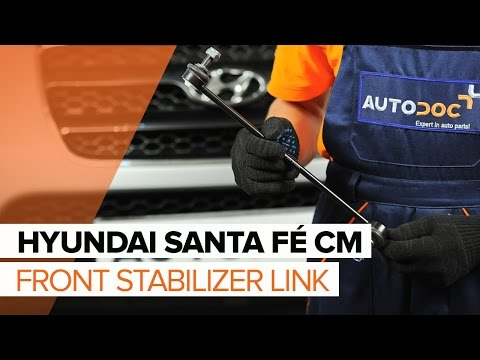 How to replace Front Anti Roll Bar Link on HYUNDAI SANTA FÉ CM TUTORIAL | AUTODOC