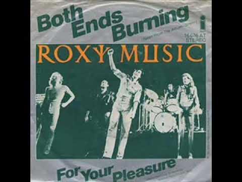 Roxy Music - Both Ends Burning ♫HQ♫