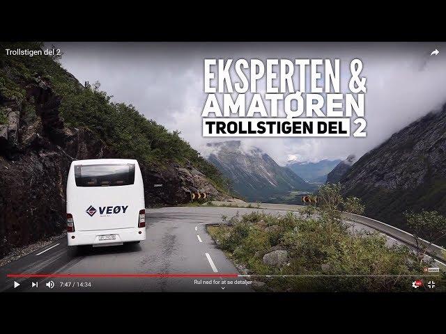 Eksperten & Amatøren - Trollstigen del 2