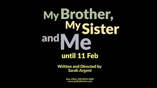 My Brother, My Sister and Me: Trailer