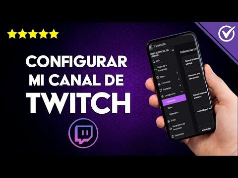 Cómo Configurar mi Canal de Twitch – Guía Completa para Empezar de cero en Twitch