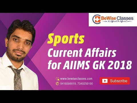 10. Sports Current Affairs for AIIMS GK 2018
