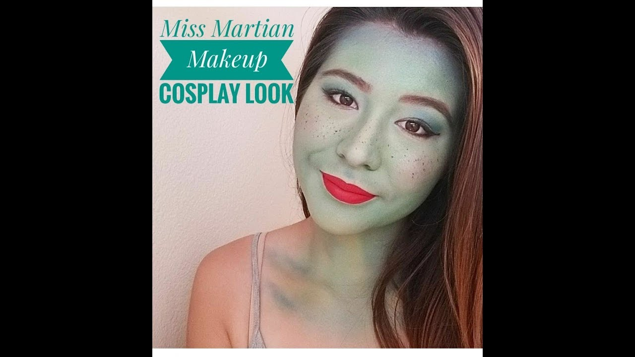 Miss Martian Makeup Cosplay Not A Tutorial You