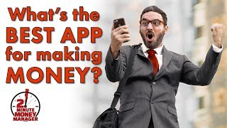 What's the Best App for Making Money?