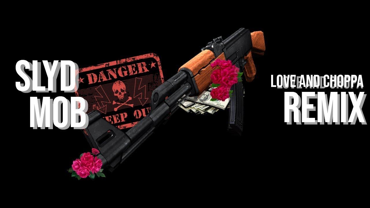 SlydMob - Love and Choppa REMIX (Ft. HXRN, $weet, Lil Lip, Yung Lxuis & Yung$) [Prod. HXRN]