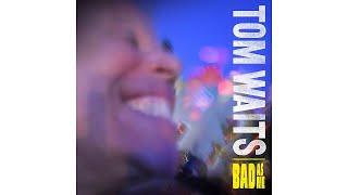 "Tom Waits - ""Tell Me"""
