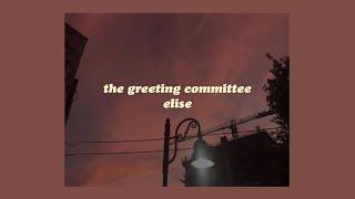 「elise - the greeting committee (lyrics)💘」