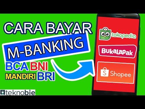 cara-bayar-tokopedia-shopee-&-buka-lapak-dengan-m-banking-bca-bri-mandiri-bni