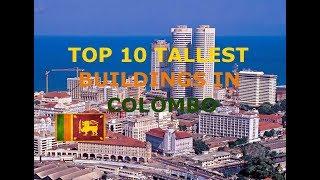 TOP 10 TALLEST BUILDINGS IN COLOMBO / SRI LANKA