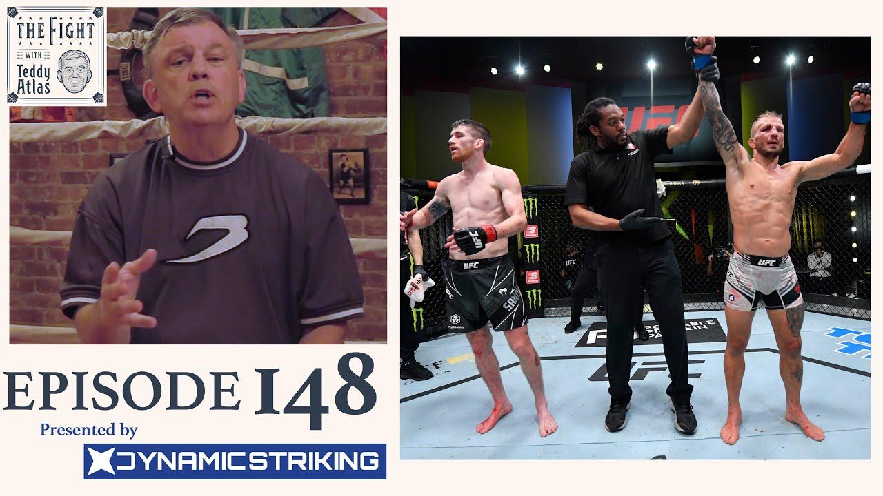 Teddy Atlas on TJ Dillashaw win over Cory Sandhagen at UFC Fight Night   Episode 148
