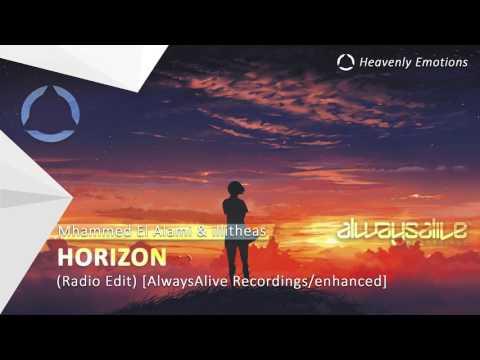 Mhammed El Alami & illitheas - Horizon [AlwaysAlive Recordings/enhanced]