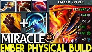 Miracle- [Ember Spirit] Ember 100% Physical Build 700 Damage/Hit 7.21 Dota 2