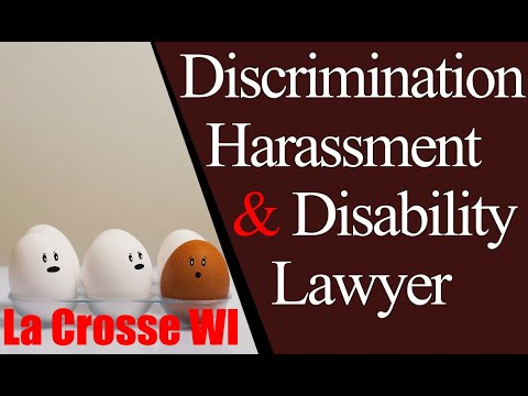 Best Labor Law Discrimination Workplace Harassment Lawyer La Crosse WI