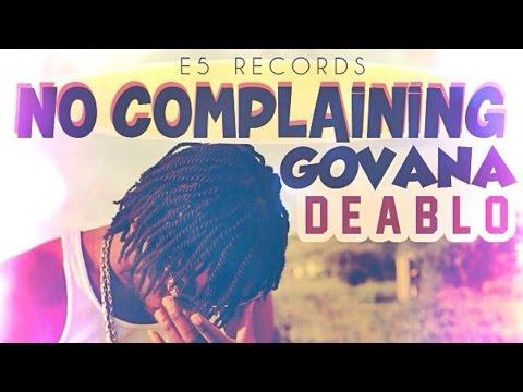 Deablo - No Complaining [Love Life Riddim] June 2015