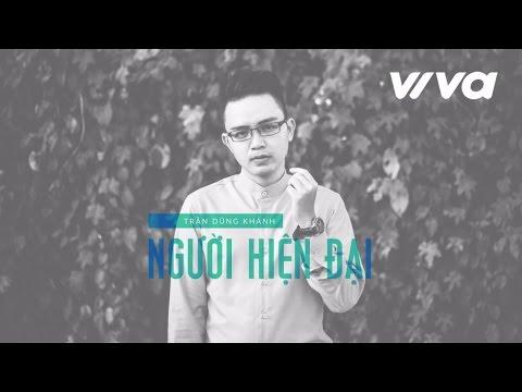 Người Hiện Đại - Dũng Khánh | Audio Official | Sing My Song 2016