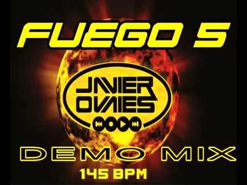 FUEGO 5 DEMO - DJ JAVIER OVALLES