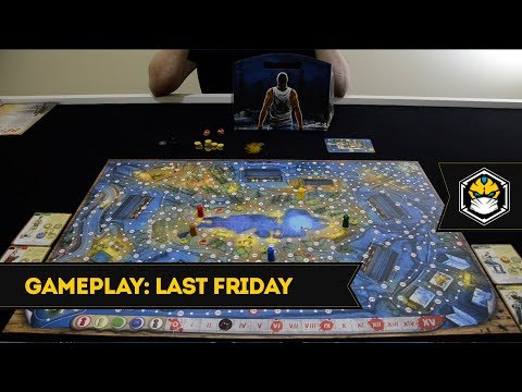 Gameplay 41: Last Friday