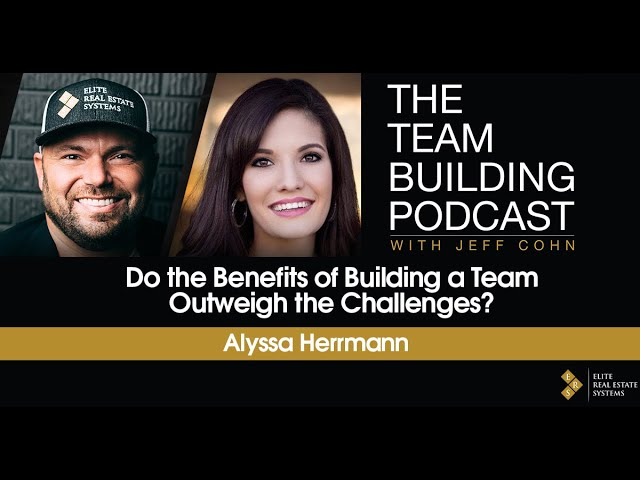 Do the Benefits of Building a Team Outweigh the Challenges? w/ Alyssa Herrmann