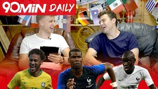 France are much better without Pogba! | Kante to PSG a downgrade from Chelsea?| Brazil WC Favourites