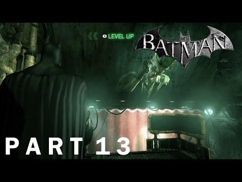 "Batman: Arkham City - Playthrough, Part 13 (""Keep your eyes on the prize!"")"