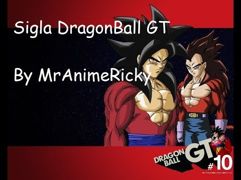 Sigla Dragon Ball GT completa+ Testo