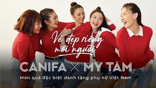 MỸ TÂM x CANIFA - VẺ ĐẸP RIÊNG MỖI NGƯỜI | Official MV