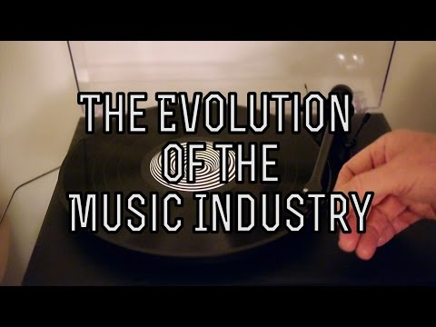 The Evolution of the Music Industry