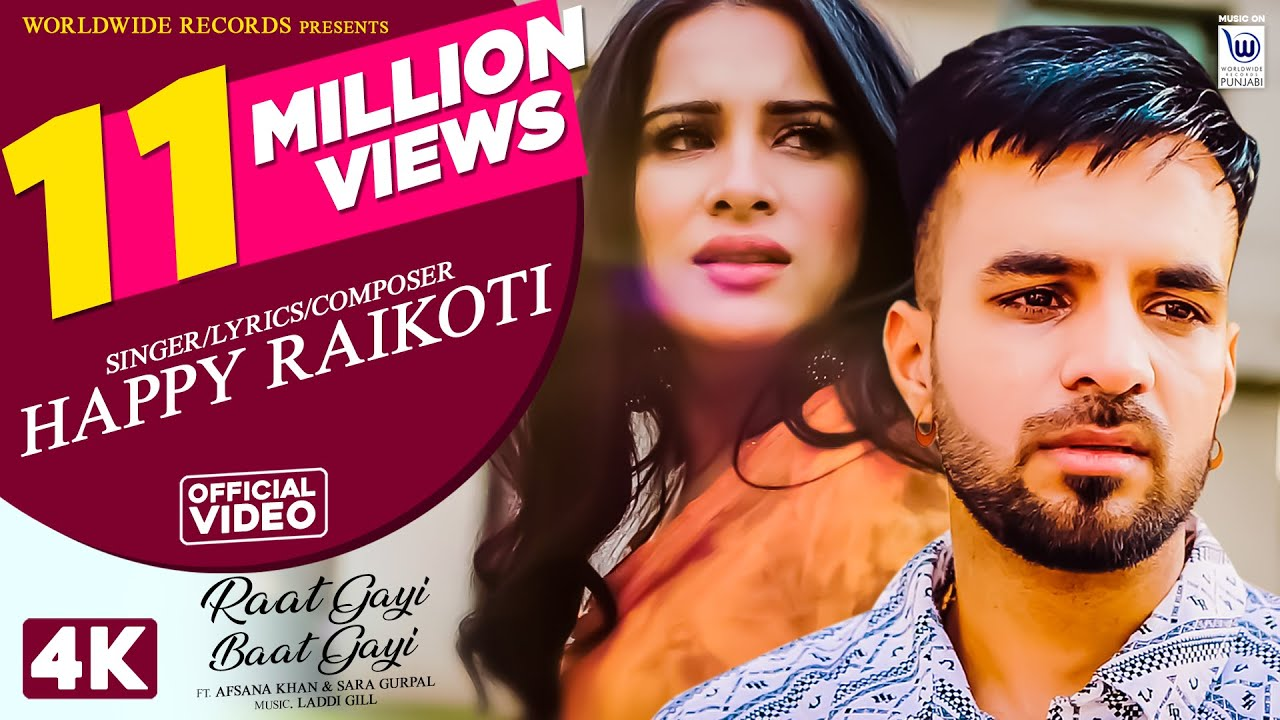 Raat Gayi Baat Gayi Happy Raikoti Afsana Khan Mp3 Punjabi Song Free Download