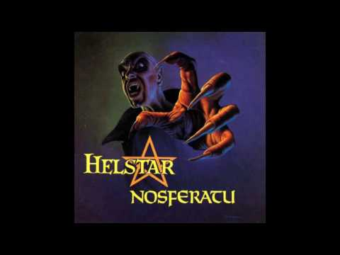 Helstar - Nosferatu (FULL ALBUM) [HD]