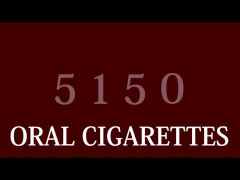 Oral Cigarettes  5150 lyrics English