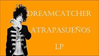 Dreamcatcher -LP Sub EspaolIngles