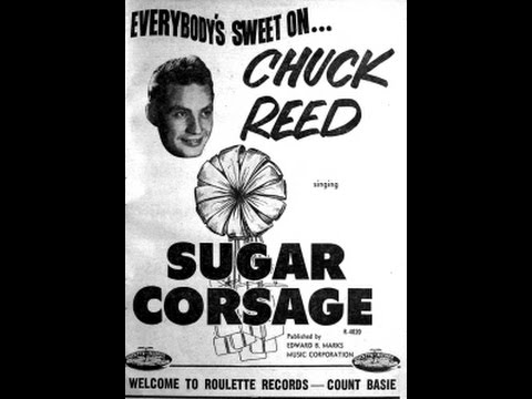 Chuck Reed - Sugar Corsage