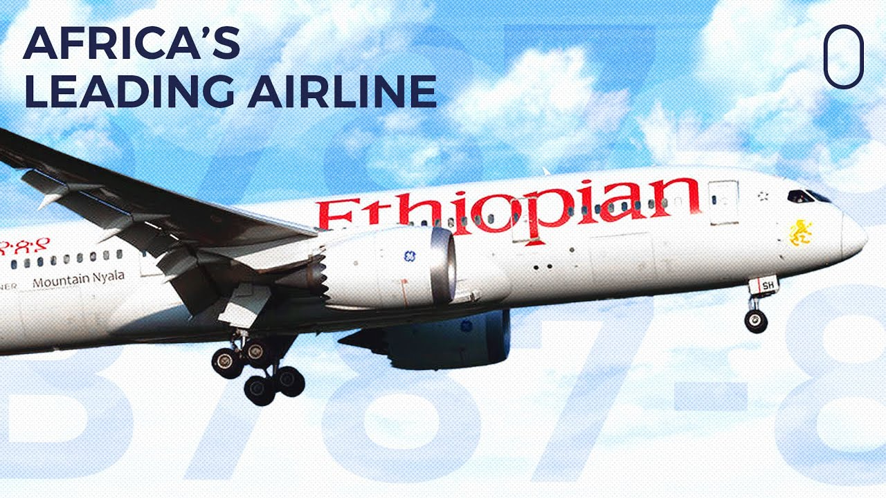 The Secret To Ethiopian Airlines' Incredible Success