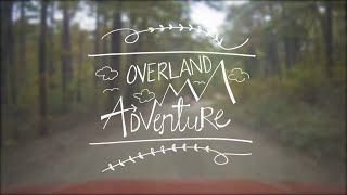 The Overland Adventures - High Water Mark Route - Ozark National Forest