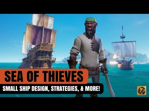 Sea of Thieves News Update: SMALL SHIP DESIGN/ STRATEGIES/ AND MORE! #SeaofThieves