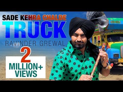 Sade Kehra Chalde Truck | Ravinder Grewal | Full Music Video