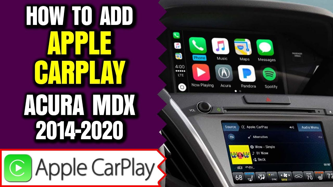 Acura MDX Apple CarPlay - Add Apple CarPlay Android Auto to Acura MDX  2014-2020 HDMI Input / NavTool