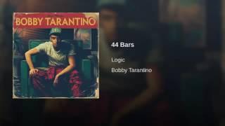 Logic - 44 Bars (Bobby Tarantino)