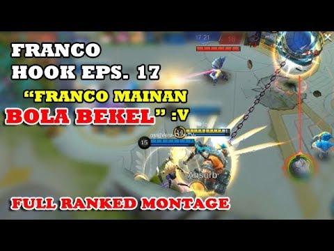 FRANCO HOOK MONTAGE EPS. 17   FOXMOBA   MOBILE LEGENDS