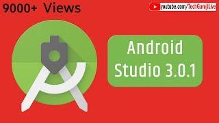 android Studio 3.0.1  2018 Latest version