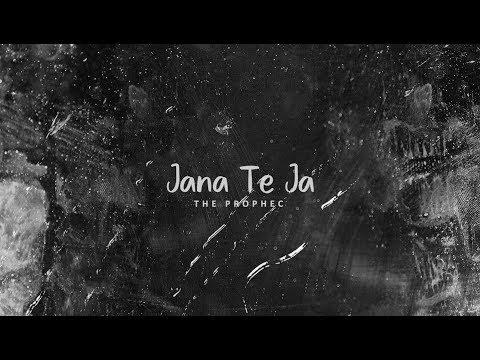 The PropheC - Jana Te Ja (Lyric Video) | The Season