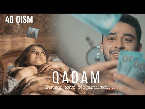 Qadam (o'zbek Serial) | Кадам (узбек сериал) 40-qism