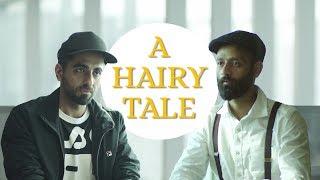 BYN : A Hairy Tale Feat. Ayushmann Khurrana