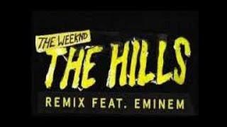 The Weeknd ft Eminem - The Hills Remix (sub ita)